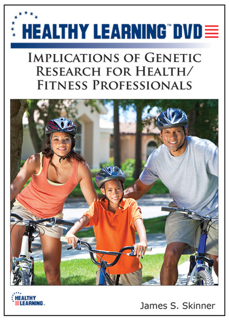 Implications of Genetic Research for Health/Fitness Professionals