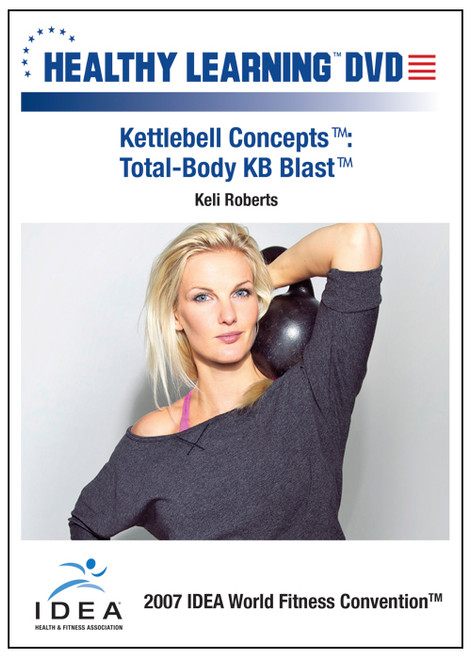"Kettlebell Conceptsâ""¢: Total-Body KB Blastâ""¢"