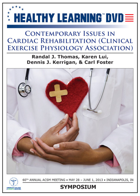 Contemporary Issues in Cardiac Rehabilitation (Clinical Exercise Physiology Association) - Symposium