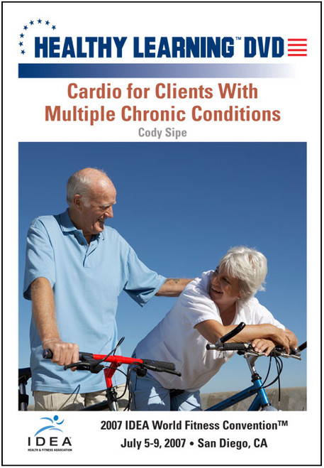 Cardio for Clients With Multiple Chronic Conditions