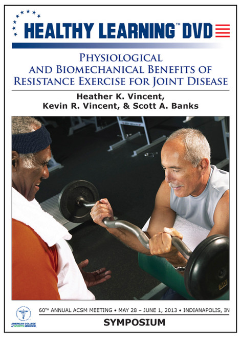 Physiological and Biomechanical Benefits of Resistance Exercise for Joint Disease