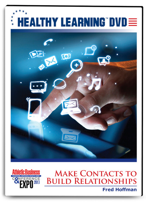 Make Contacts to Build Relationships