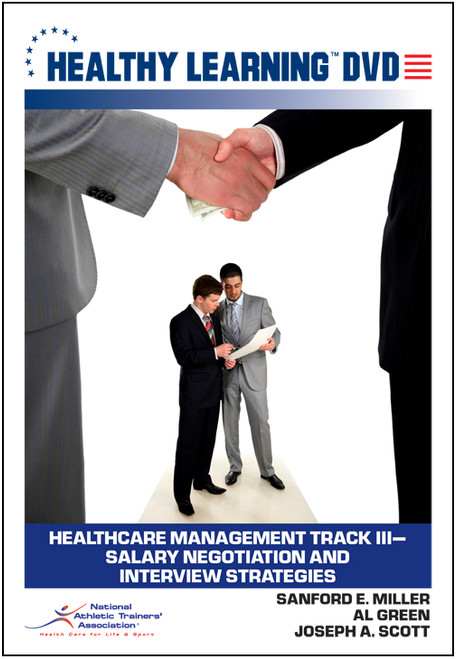 Healthcare Management Track III-Salary Negotiation and Interview Strategies