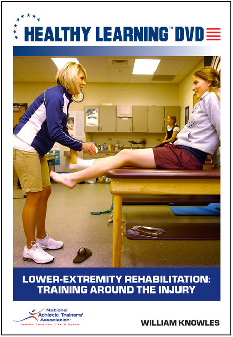 Lower-Extremity Rehabilitation: Training Around the Injury