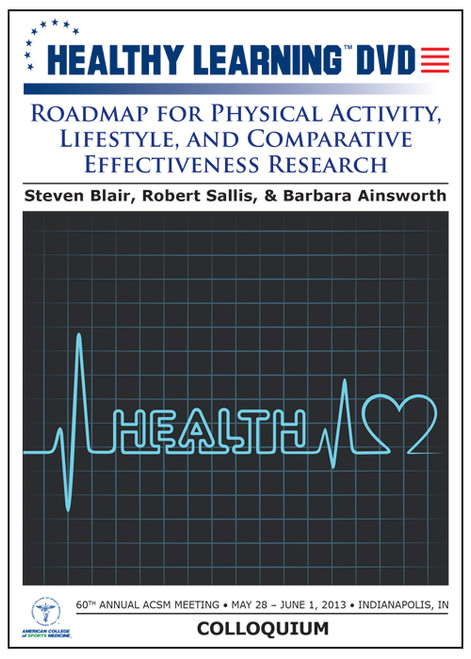 Roadmap for Physical Activity, Lifestyle, and Comparative Effectiveness Research