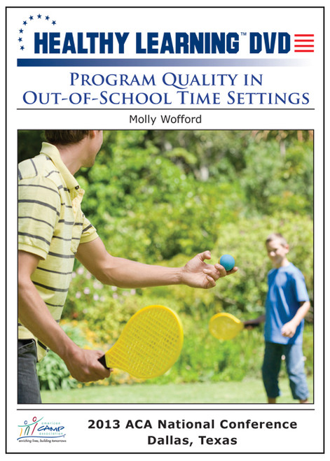 Program Quality in Out-of-School Time Settings