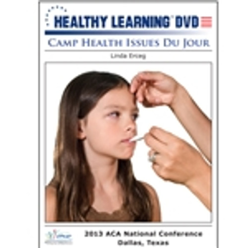Camp Health Issues Du Jour