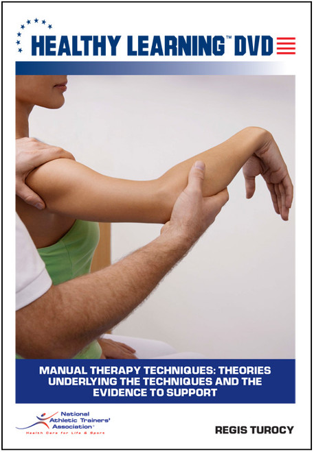 Manual Therapy Techniques: Theories Underlying the Techniques and the Evidence to Support