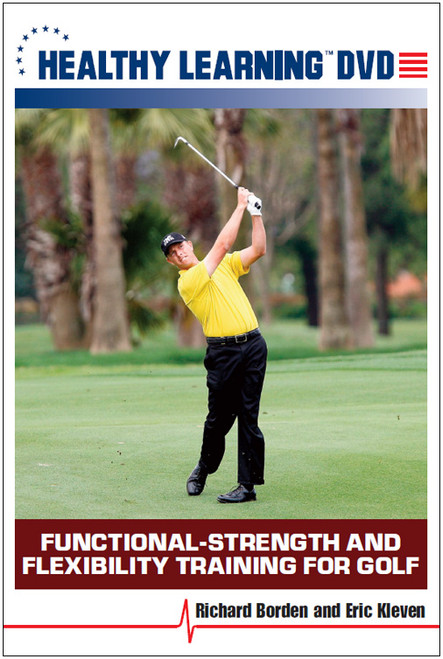 Functional-Strength and Flexibility Training for Golf