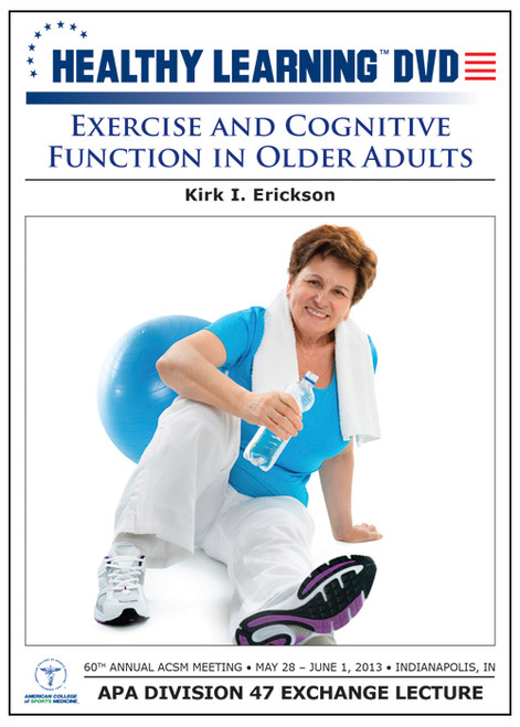 Exercise and Cognitive Function in Older Adults