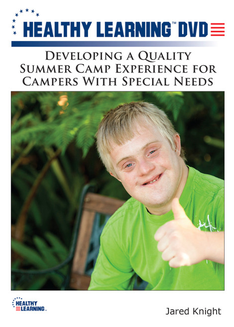Developing a Quality Summer Camp Experience for Campers With Special Needs