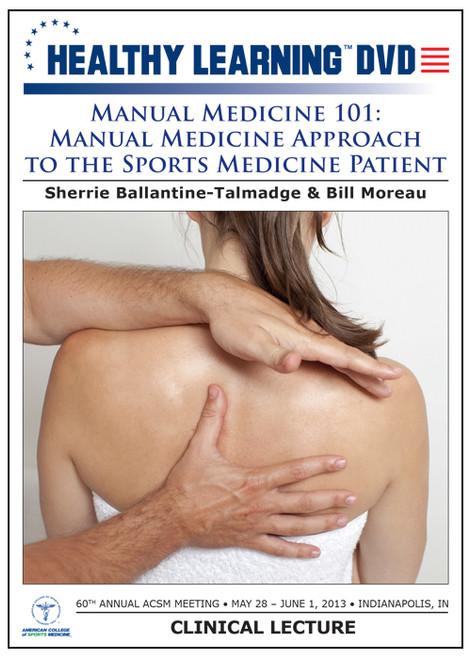 Manual Medicine 101: Manual Medicine Approach to the Sports Medicine Patient