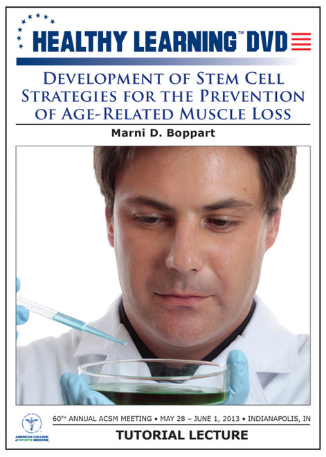 Development of Stem Cell Strategies for the Prevention of Age-Related Muscle Loss