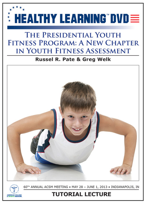 The Presidential Youth Fitness Program: A New Chapter in Youth Fitness Assessment