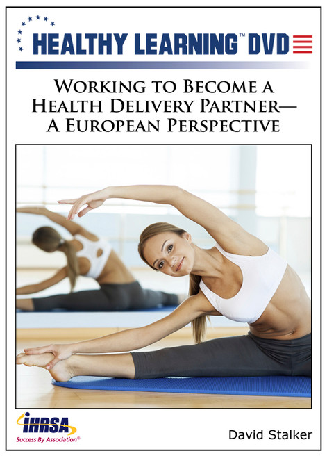 Working to Become a Health Delivery Partner-A European Perspective