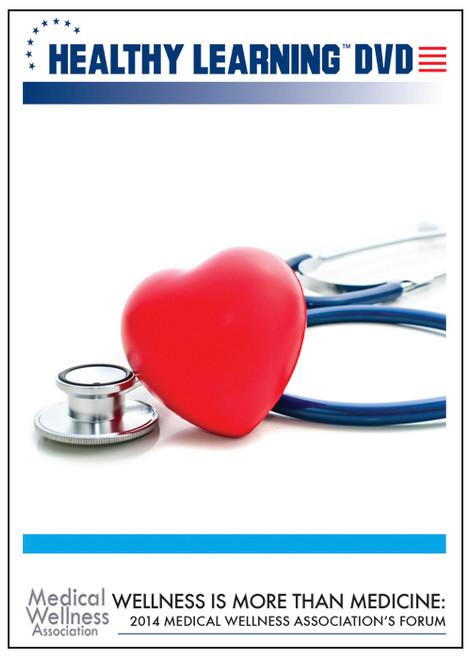 2014 Medical Wellness Association's Medical Wellness Forum