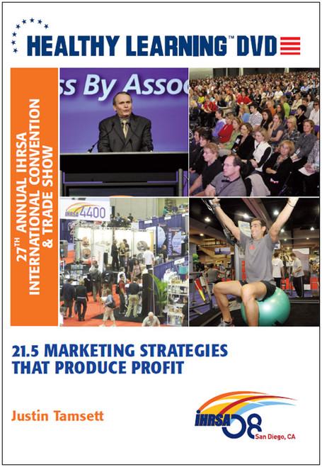 21.5 Marketing Strategies That Produce Profit