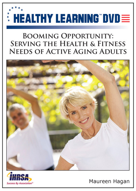 Booming Opportunity: Serving the Health & Fitness Needs of Active Aging Adults