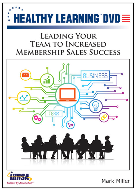 Leading Your Team to Increased Membership Sales Success