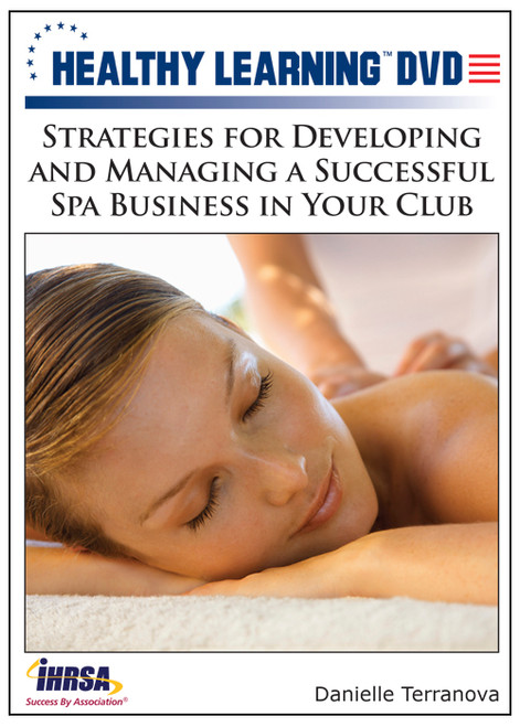 Strategies for Developing and Managing a Successful Spa Business in Your Club