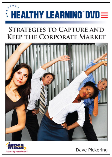 Strategies to Capture and Keep the Corporate Market