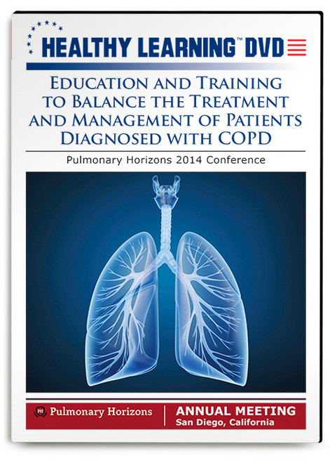Education and Training to Balance the Treatment and Management of Patients Diagnosed with COPD