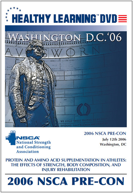 2006 NSCA Pre-Con-Protein and Amino Acid Supplementation in Athletes: The Effects of Strength, Body Composition, and Injury Rehabilitation