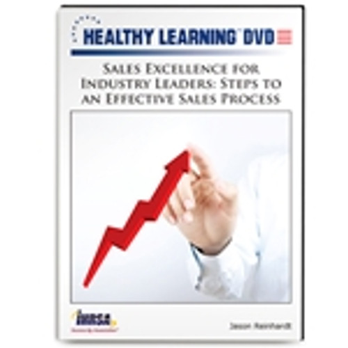 Sales Excellence for Industry Leaders: Steps to an Effective Sales Process