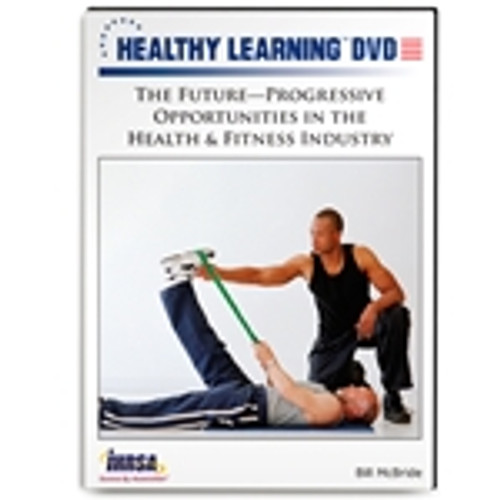 The Future-Progressive Opportunities in the Health & Fitness Industry