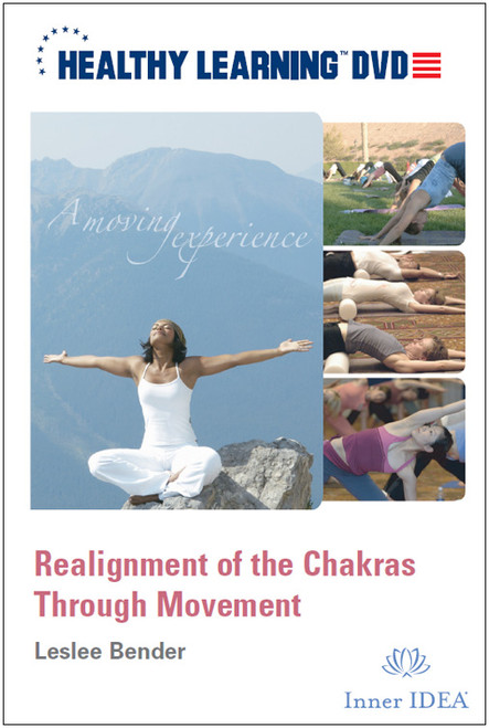 Realignment of the Chakras Through Movement