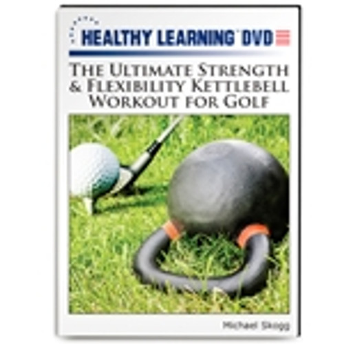 The Ultimate Strength & Flexibility Kettlebell Workout for Golf