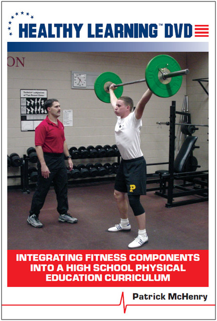 Integrating Fitness Components into a High School Physical Education Curriculum