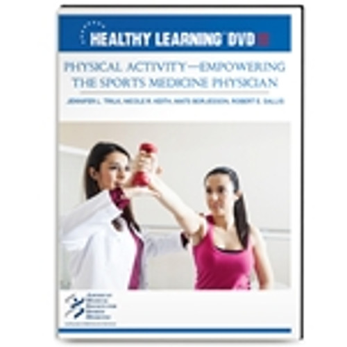 Physical Activity-Empowering the Sports Medicine Physician