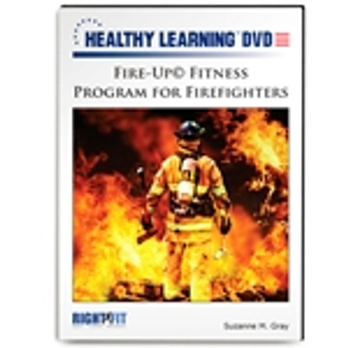 Fire-Up© Fitness Program for Firefighters