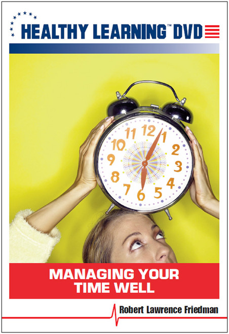 Managing Your Time Well