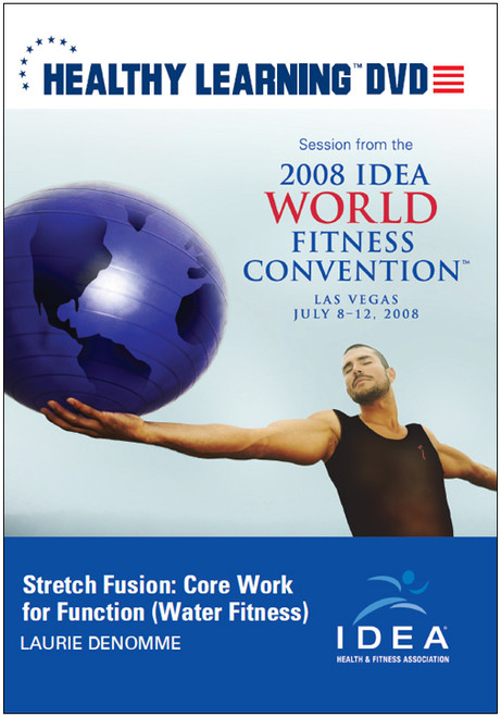 Stretch Fusion: Core Work for Function (Water Fitness)
