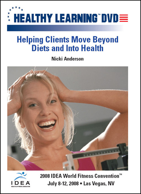 Helping Clients Move Beyond Diets and Into Health