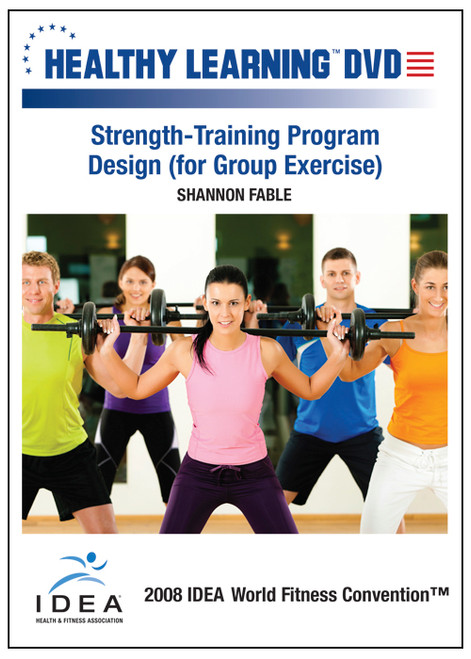 Strength-Training Program Design (for Group Exercise)