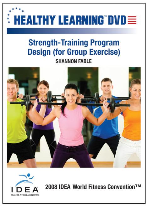 Strength-Training Program Design (for Group Exercise)