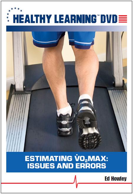 Estimating VO<sub>2</sub>max: Issues and Errors