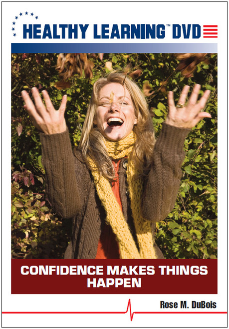 Confidence Makes Things Happen