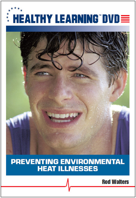 Preventing Environmental Heat Illnesses