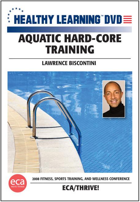 Aquatic Hard-Core Training