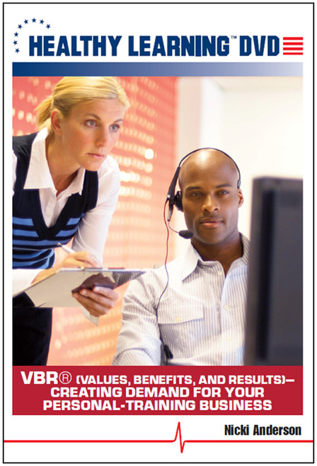VBR® (Values, Benefits, and Results)-Creating Demand for Your Personal-Training Business