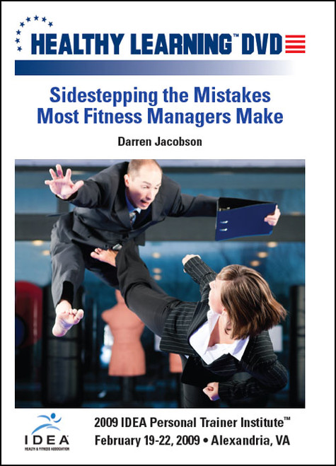 Sidestepping the Mistakes Most Fitness Managers Make