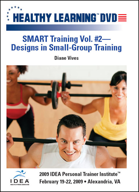 SMART Training: Vol. #2-Designs in Small-Group Training