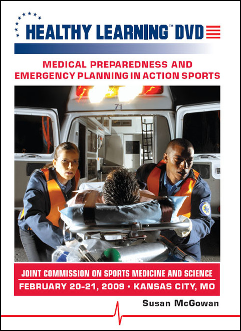 Medical Preparedness and Emergency Planning in Action Sports - Joint Commission on Sports Medicine and Science