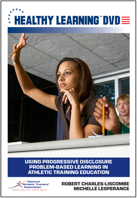 Using Progressive Disclosure Problem-Based Learning in Athletic Training Education