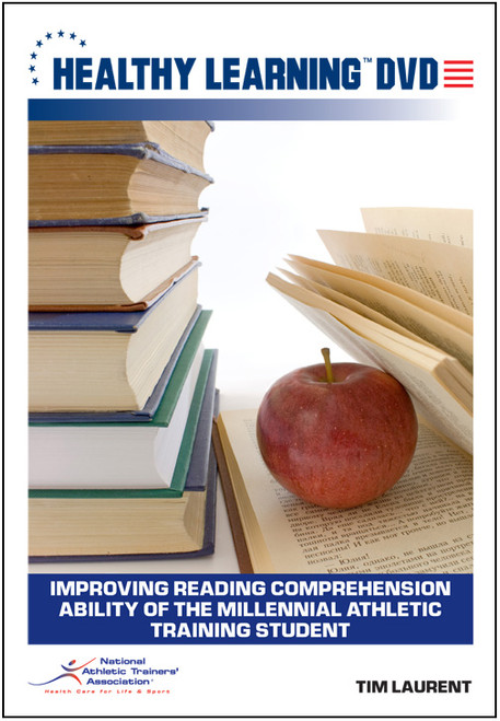 Improving Reading Comprehension Ability of the Millennial Athletic Training Student