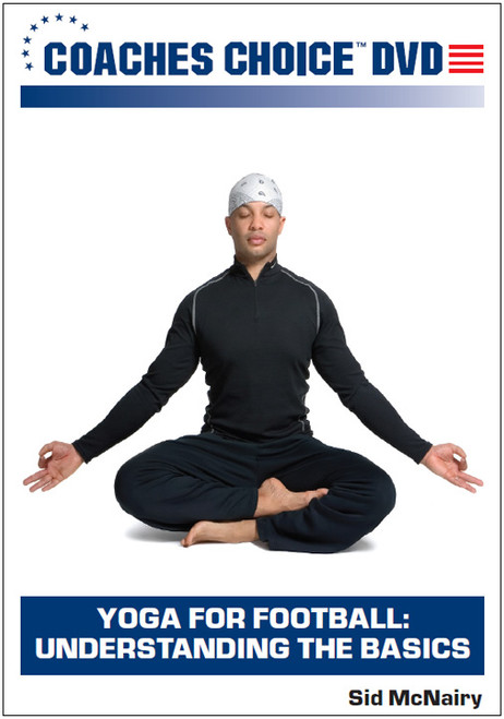 Yoga for Football: Understanding the Basics
